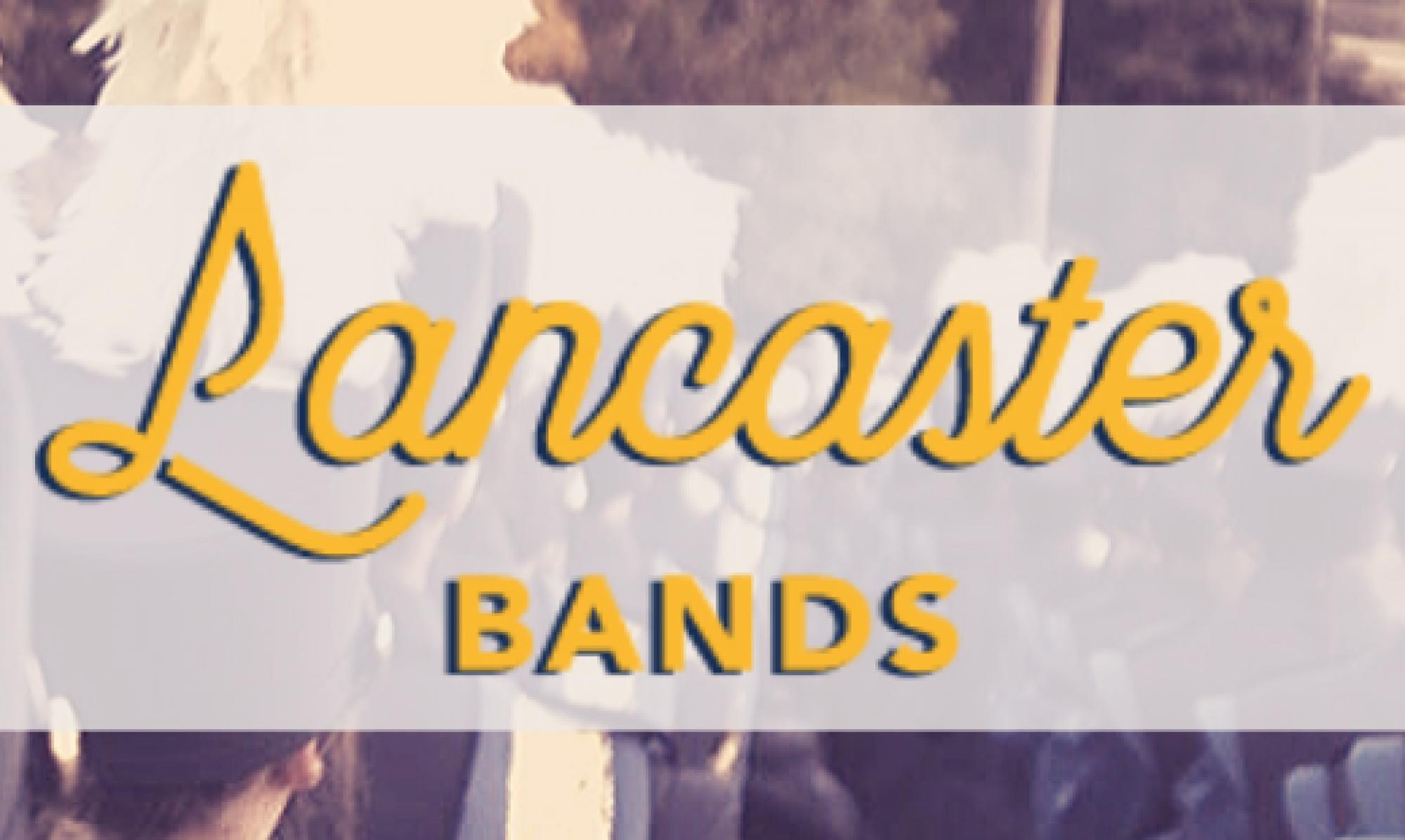 Lancaster Bands